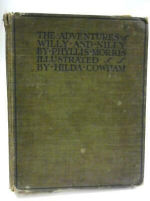 $33.62 • Buy The Adventures Of Willy And Nilly (Phyllis Morris - 1921) (ID:97304)