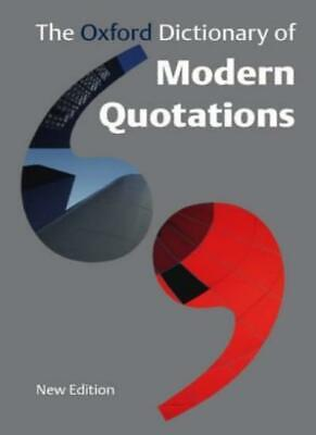 £3.79 • Buy The Oxford Dictionary Of Modern Quotations-Elizabeth Knowles