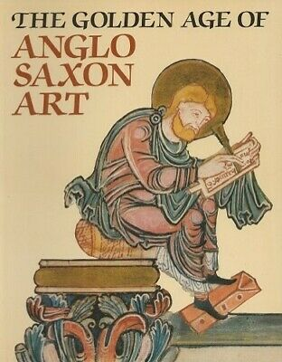 £5.99 • Buy The Golden Age Of Anglo-Saxon Art By Webster, Leslie Paperback Book The Cheap