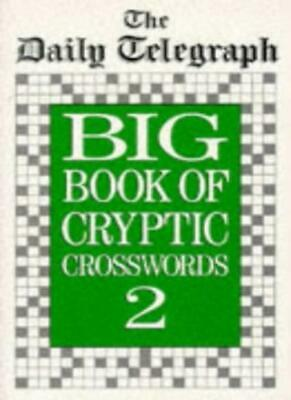 £11.33 • Buy Daily Telegraph Big Book Of Cryptic Crosswords 2-Telegraph Group Limited