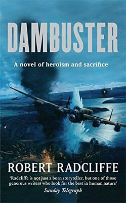 £5.49 • Buy Dambuster By Robert Radcliffe Hardback Book The Cheap Fast Free Post