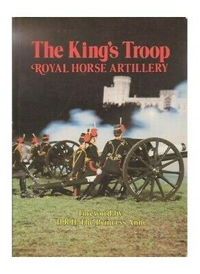 £8.99 • Buy The King's Troop: Royal Horse Artillery By Wallace, Malcolm C.R. Paperback Book