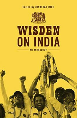 £12.99 • Buy Wisden On India: An Anthology By Jonathan Rice Hardback Book The Cheap Fast Free
