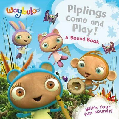 Piplings Come And Play!: A Sound Book (Waybuloo)- • 2.97£