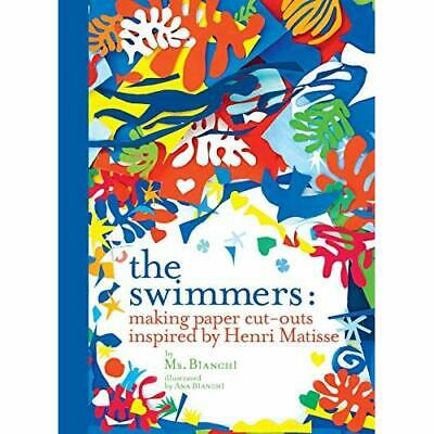 £11.99 • Buy The Swimmers: Making Paper Cut-Outs Inspired By Henri M - Hardback NEW Bianchi 2