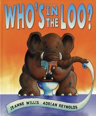 Who's In The Loo?-Jeanne Willis, Adrian Reynolds • 2.81£