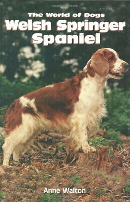 £13.99 • Buy The Welsh Springer Spaniel (World Of Dogs S.) By Walton, Anne Hardback Book The