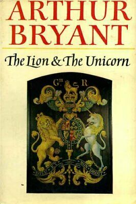 £3.99 • Buy The Lion And The Unicorn By Bryant, Arthur Hardback Book The Cheap Fast Free