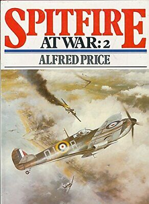 £3.99 • Buy Spitfire At War: V. 2 By Price, Dr. Alfred Paperback Book The Cheap Fast Free