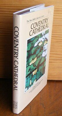 New Bell's Cathedral Guide: Coventry Cathedral (The ... By Thomas, John Hardback • 6.49£
