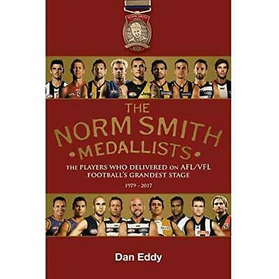 The Norm Smith Medal: The Players Who Delivered On AFL/ - Paperback / Softback N • 25.53£