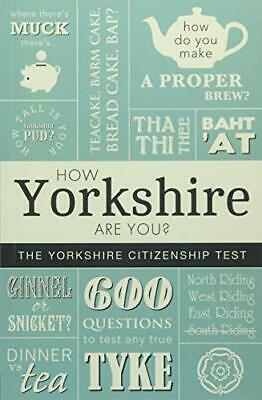 $ CDN7.23 • Buy How Yorkshire Are You? The Yorkshire Citizenship Test By Adrian Braddy