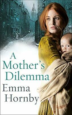 £4.49 • Buy A Mother's Dilemma By Hornby, Emma Book The Cheap Fast Free Post