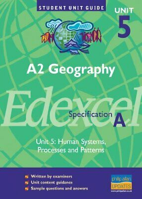 £3.33 • Buy A2 Geography Edexcel (A) Unit 5: Human Systems, Processes And PatternsUnit Gu.