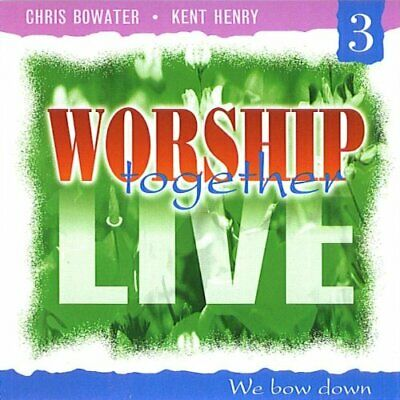Kent Henry - Worship Together Live, 3: We Bow Down - Kent Henry CD JSVG The The • 21.42£