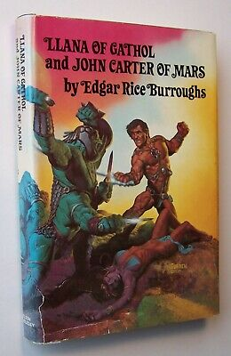 LLANA OF CATHOL & JOHN CARTER OF MARS Edgar Rice Burroughs HC/DJ 1977 BCE - O1 • 17.95$