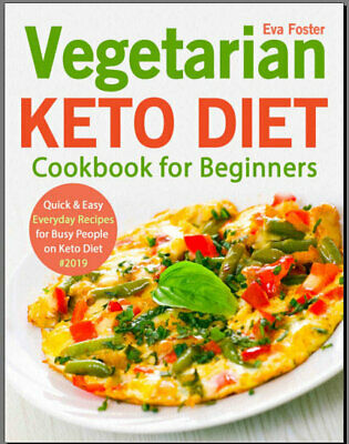 $1.99 • Buy Vegetarian Keto Diet Cookbook For Beginners – Quick &  Eb00k PDF - FAST Delivery