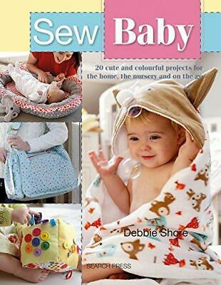 £9.24 • Buy Sew Baby By Debbie Shore Paperback NEW Book