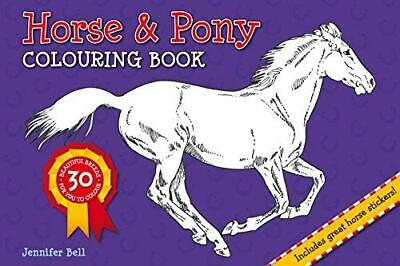 £7.65 • Buy Horse And Pony Colouring Book By Jennifer Bell Paperback NEW Book