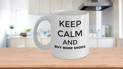 Keep Calm And Buy More Shoes • 14.65£