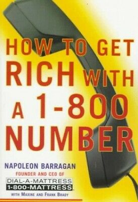 $62.71 • Buy How To Get Rich With A 1-800 Number By Brady, Frank Book The Fast Free Shipping