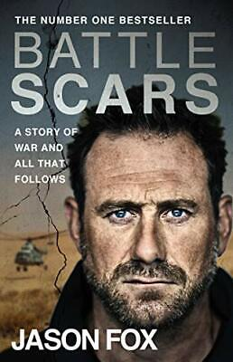 £3.29 • Buy Battle Scars: A Story Of War And All That Follows By Fox, Jason Book The Cheap