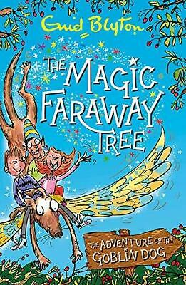 £4.99 • Buy The Magic Faraway Tree: Adventure Of The Goblin Dog By Enid Blyton And Mark Beec