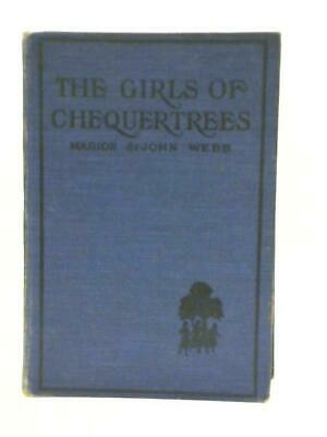 £12.55 • Buy The Girls Of Chequertrees (Marion St. John Webb - 1924) (ID:35460)