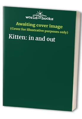 Kitten: In And Out Board Book Book The Cheap Fast Free Post • 91.99£