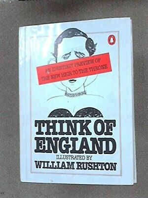 Think Of England: An Identikit Preview Of The Future Heir To The   ... Paperback • 4.49£
