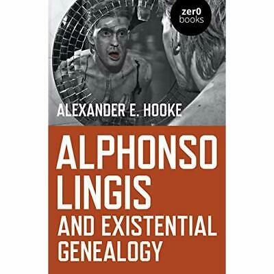 Alphonso Lingis And Existential Genealogy: The First Fu - Paperback / Softback N • 13.04£