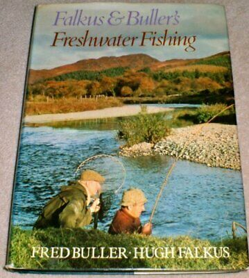 £5.49 • Buy Falkus And Buller's Freshwater Fishing: A Book Of Ta... By Buller, Fred Hardback