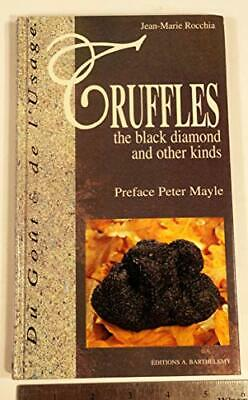 Black Diamond And Other Truffles (Collection Du Gout E... By Rocchia, Jean-Marie • 5.99£