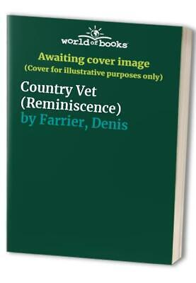 Country Vet (Reminiscence) By Farrier, Denis Hardback Book The Cheap Fast Free • 30.99£