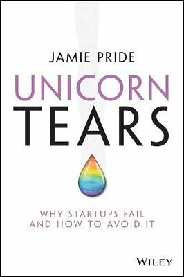 AU41.43 • Buy Unicorn Tears: Why Startups Fail And How To Avoid It, Pride 9780730348696 New+=