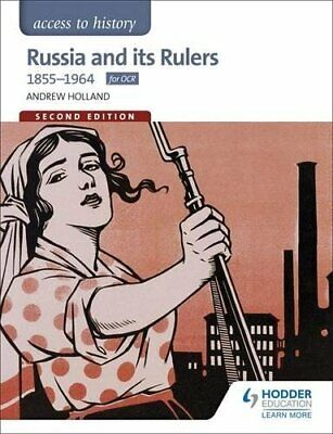 Access To History: Russia And Its Rulers 1855-1964 For OCR... By Holland, Andrew • 38.99£