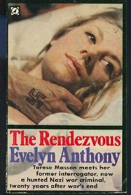 The Rendezvous-Evelyn Anthony • 3.14£