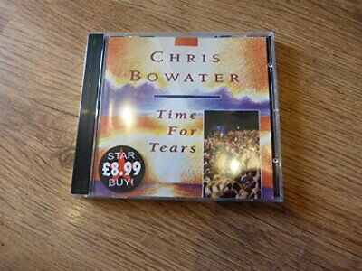 Chris Bowater - Time For Tears - Chris Bowater CD I8VG The Cheap Fast Free Post • 20.98£