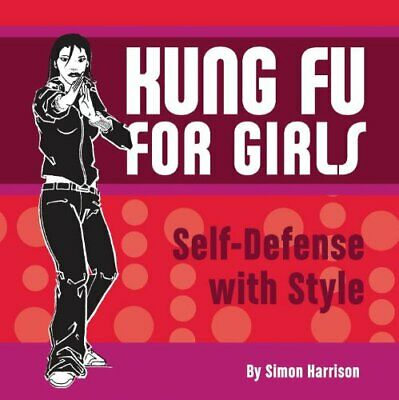 Kung Fu For Girls By Harrison, Simon Book The Cheap Fast Free Post • 10.99£
