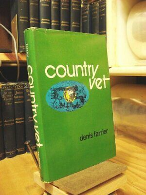 Country Vet By Farrier Denis Book The Cheap Fast Free Post • 5.95£