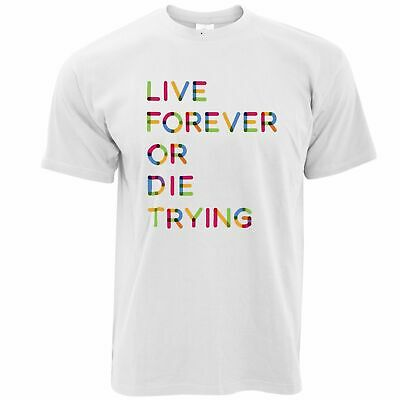 Inspirational T Shirt Live Forever Or Die Trying Slogan YOLO Winning • 9.99£