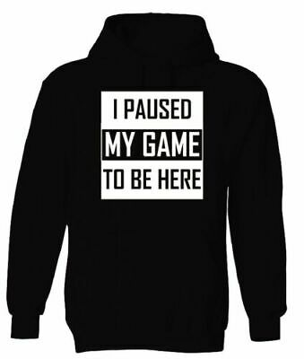 I Paused My Game To Be Here Hoody Funny Gaming Unisex Gamer Gift Novelty Hoodie • 12.99£