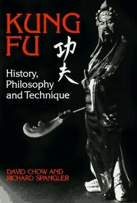 Kung Fu: History, Philosophy And Technique By Spangler, Richard Paperback Book • 20.99£