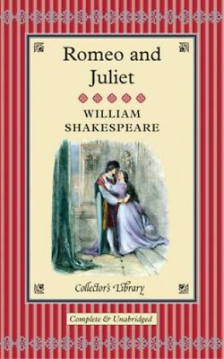 Romeo And Juliet (Collectors Library), William Shakespeare, Used; Acceptable Boo • 3.74£