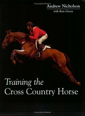 £8.08 • Buy Training The Cross Country Horse By Green, Kate Paperback Book The Fast Free