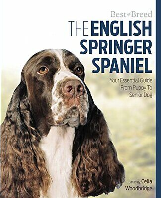 £6.99 • Buy English Springer Spaniel Best Of Breed By Celia Woodbridge Book The Cheap Fast