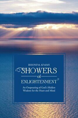 $ CDN27.86 • Buy 			SHOWERS Of ENLIGHTENMENT: An Outpouring Of God', Adams, Rhonda,,