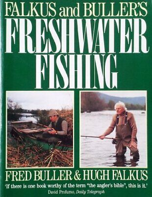 £10.68 • Buy Falkus And Buller's Freshwater Fishing: A Book Of T... By Buller, Fred Paperback