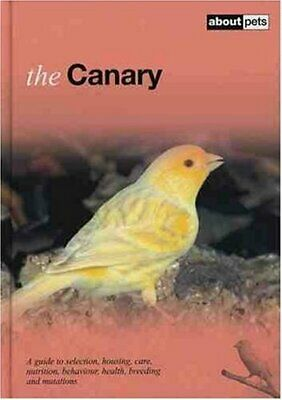 £4.09 • Buy The Canary (About Pets) By No Author Hardback Book The Cheap Fast Free Post