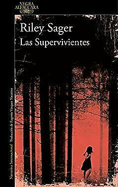$12.43 • Buy Las Supervivientes / Final Girls (Spanish Edition) By Sager, Riley